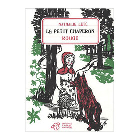 Petit Chaperon Rouge by Nathalie Lete