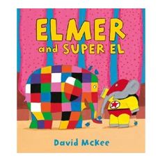 Elmer et Super el by David Mckee