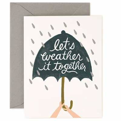 Lets weather it together Card